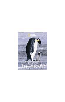 Luc Jacquet: Putování tučňáků cena od 424 Kč