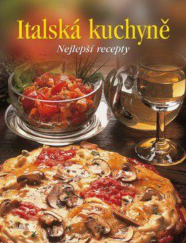 Kolektiv autorů: Italská kuchyně cena od 399 Kč