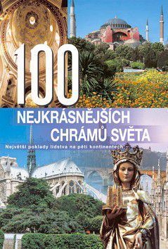 Anne Benthues: 100 nejkrásnějších chrámů světa cena od 249 Kč