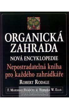 Marshall F. Bradley, Barbara W. Ellis, Robert Rodile: Organická zahrada - Marshall F. Bradley cena od 374 Kč