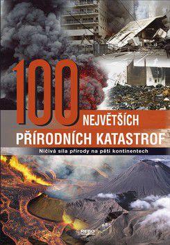100 největších přírodních katastrof cena od 236 Kč