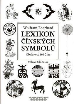 Wolfram Eberhard: Lexikon čínských symbolů cena od 0 Kč