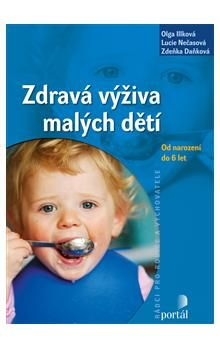 Zdeňka Vašíčková: Zdravá výživa malých dětí cena od 199 Kč