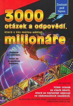 Beáta Makovičková: 3000 otázek a odpovědí, které z Vás můžou udělat milionáře cena od 253 Kč
