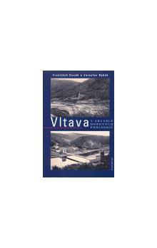 František Cacák, Jaroslav Rybák: Vltava v zracadle dobových pohlednic cena od 434 Kč