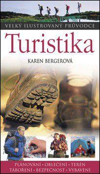 Karen Berger: Turistika  - Velký ilustrovaný průvodce cena od 167 Kč