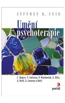 Jeffrey K. Zeig: Umění psychoterapie cena od 782 Kč