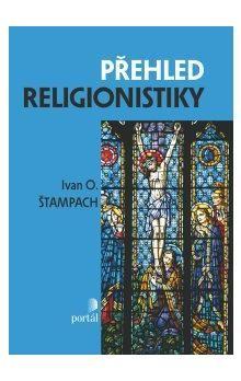 Ivan Odilo Štampach: Přehled religionistiky cena od 279 Kč