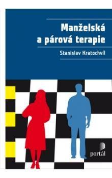 Stanislav Kratochvíl: Manželská a párová terapie cena od 276 Kč