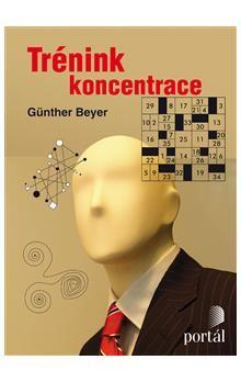 Günther Beyer: Trénink koncentrace cena od 172 Kč