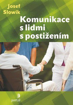 Josef Slowík: Komunikace s lidmi s postižením cena od 233 Kč