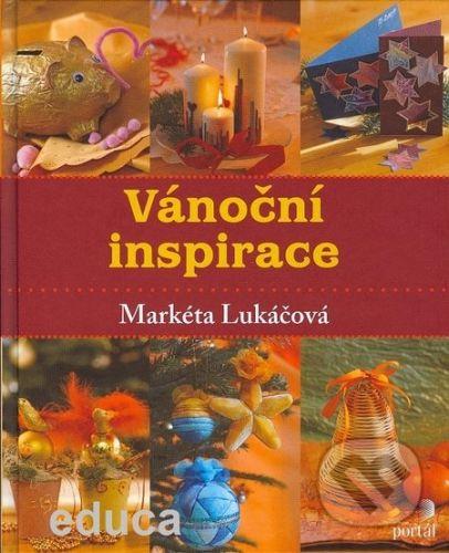 Markéta Lukáčová: Vánoční inspirace cena od 233 Kč