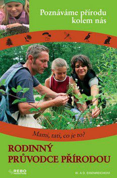 W.a D. Eisenreichovi: Rodinný průvodce přírodou cena od 161 Kč
