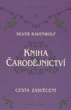 Silver Raven Wolf: Kniha čarodějnictví cena od 0 Kč