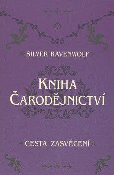 Silver Rawenwolf: Kniha čarodějnictví cena od 169 Kč