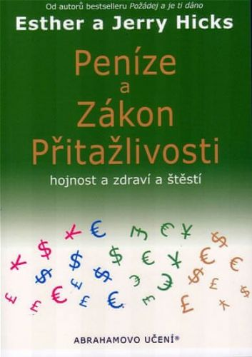 Esther Hicks, Jerry Hicks: Peníze a zákon přitažlivosti cena od 170 Kč