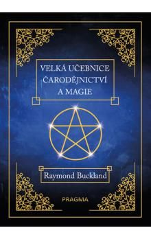 Raymond Buckland: Velká učebnice čarodějnictví a magie cena od 214 Kč