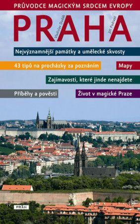 Jiří Podrazil, Vladimír Dudák: Praha - Průvodce magickým srdcem Evropy cena od 335 Kč