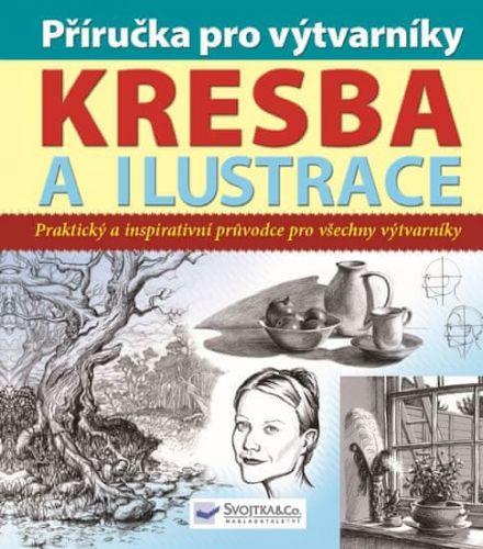 Peter Gray: Příručka pro výtvarníky - kresba a ilustrace cena od 220 Kč