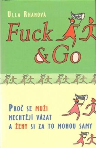 Ulla Rhanová: Fuck & Go cena od 98 Kč