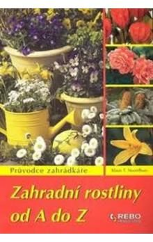 Klaas T. Noordhuis: Zahradní rostliny od A do Z cena od 147 Kč