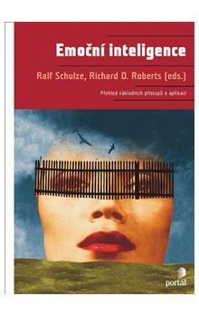 Ralf Schulze, Richard D. Roberts: Emoční inteligence cena od 429 Kč