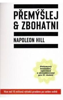 Napoleon Hill: Přemýšlej a zbohatni cena od 144 Kč