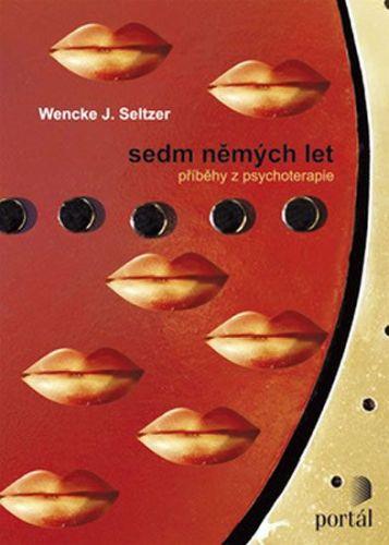 Wencke J. Seltzer: Sedm němých let cena od 132 Kč