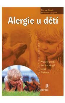 Étienne Bidat, Christelle Loigerot: Alergie u dětí cena od 211 Kč