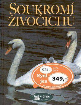 Kolektiv autorů: Soukromí živočichů cena od 200 Kč