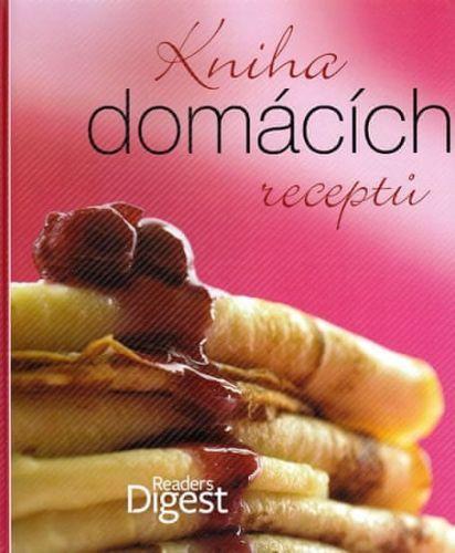 Reader´s Digest výběr: Kniha domácích receptů cena od 321 Kč