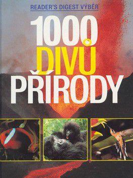 Reader´s Digest výběr: 1000 divů přírody cena od 980 Kč