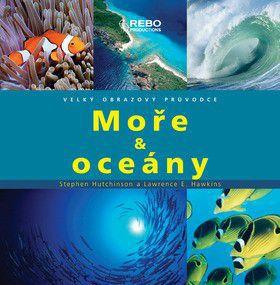 Stephen Hutchinson, Lawrence E. Hawkins: Moře a oceány cena od 0 Kč
