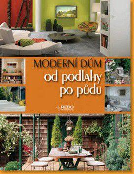 Moderní dům od podlahy po půdu cena od 0 Kč