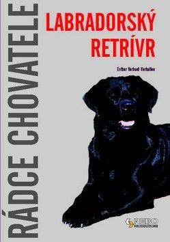 Esther Verhoef-Verhallen: Labradorský retrívr cena od 150 Kč