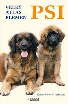 Esther Verhoef-Verhallen: Psi velký atlas plemen cena od 0 Kč