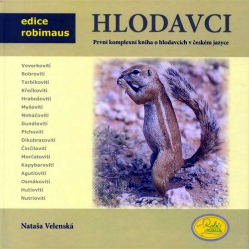 Nataša Velenská: Hlodavci - Edice Robimaus cena od 209 Kč