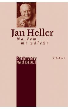 Jan Heller: Na čem mi záleží cena od 223 Kč