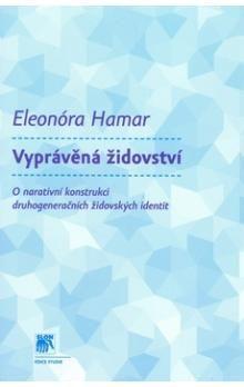 Eleonóra Hamar: Vyprávěná židovství cena od 149 Kč