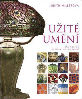 Judith Miller: Užité umění cena od 1424 Kč