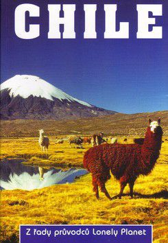 Carolyn Hubbard: Chile - Lonely Planet cena od 474 Kč