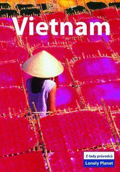 Vietnam - Lonely Planet cena od 517 Kč