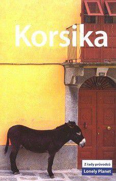 Carillet Bernard, Roddis Miles: Korsika 2 - Lonely Planet cena od 196 Kč