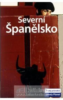 Kolektiv autorů: Severní Španělsko cena od 385 Kč