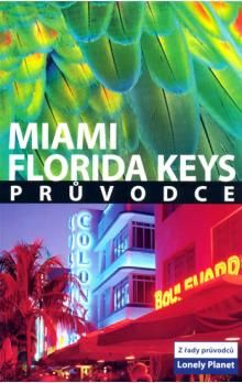 Miami Florida Keys cena od 249 Kč