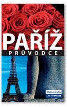 Paříž - Lonely Planet cena od 273 Kč