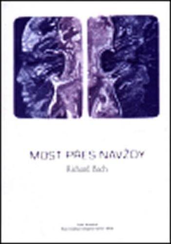 Richard David Bach: Most přes navždy cena od 169 Kč