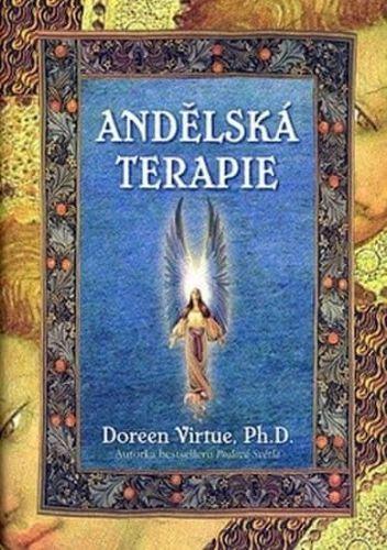Doreen Virtue: Andělská terapie Kniha a 44 karet cena od 240 Kč