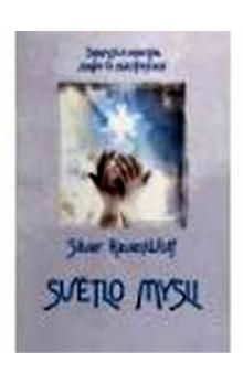 Silver Raven Wolf, Silver RavenWolf: Světlo mysli cena od 154 Kč