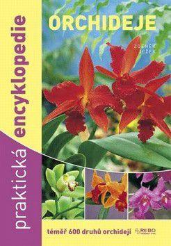 Zdeněk Ježek: Orchideje - Praktická encyklopedie cena od 145 Kč